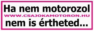 Csajok a motoron matrica: Ha nem motorozol, nem is értheted