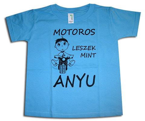 Kék gyerekpóló: Motoros leszek, mint Anyu - Csajok a motoron