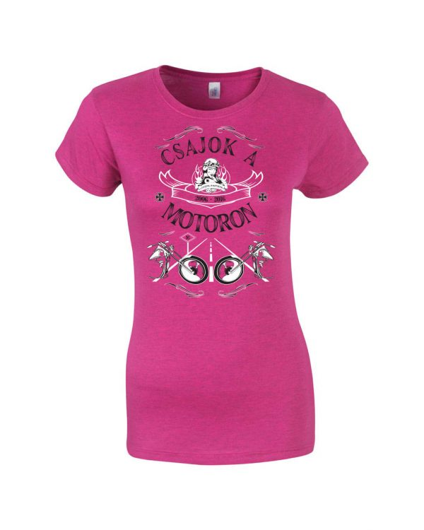 Csajok a motoron 10 éve az úton rózsaszín póló