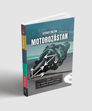Szeder Zozó: Motorozástan